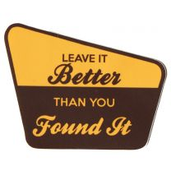 Leave It Better Sticker